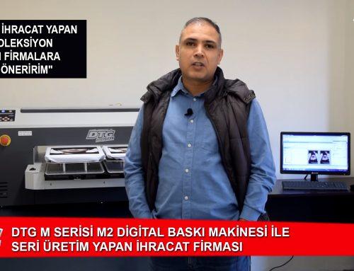 DTG DIGITAL M Serisi – M2 Modeli ile İhracat Yapan Firma
