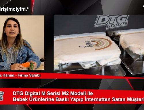 DTG Digital M Serisi M2 Modeli ile Bebek Ürünlerine Baskı Yapıp İnternetten Satan Müşterimiz